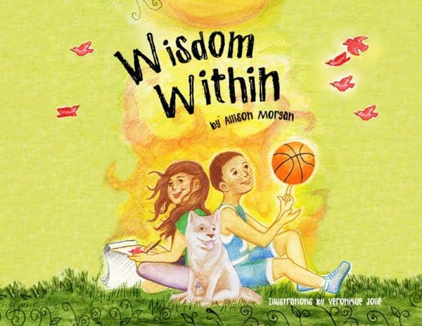 Children's Book, Wisdom Within, Author Allison Morgan