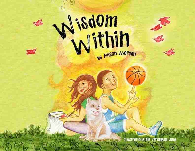 Children's Book, Wisdom Within, Author Allison Morgan